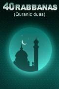 40 Rabbanas (Quranic duas)
