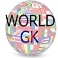 General Knowledge – World GK