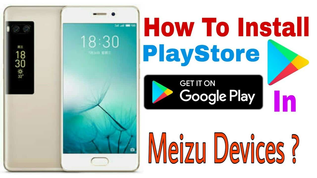Playstore In Your Meizu Phone