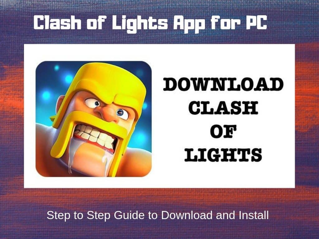 How To Download And Install Clash Of Lights For Pc Windows