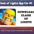 How to Download and Install Clash of Lights for PC/Windows