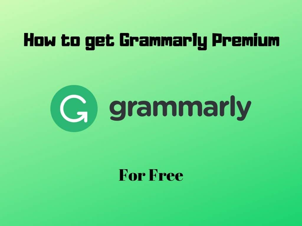 Things about Grammarly Premium For Free