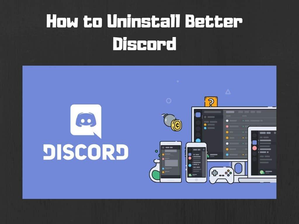 إلغاء تثبيت Better Discord