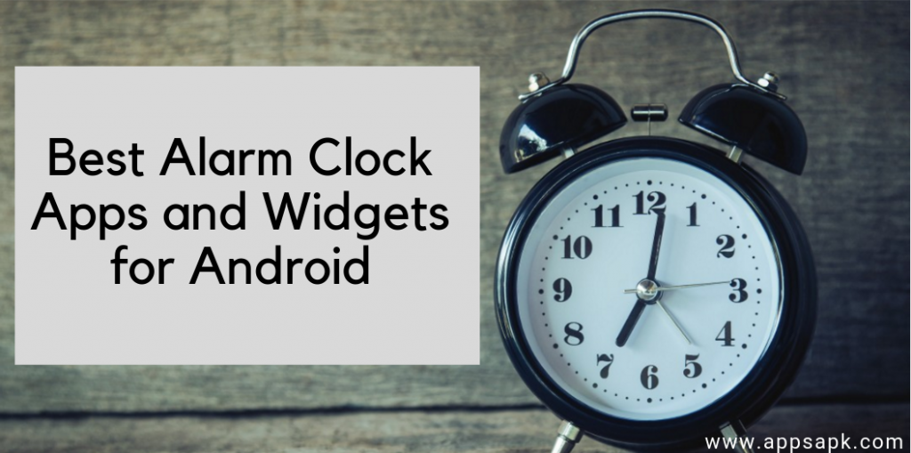 Best Alarm Clock Apps and Widgets for Android