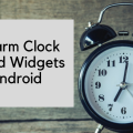 Best Alarm Clock Apps Widgets for Android