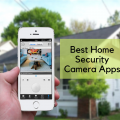 Download The Top 5 Best Home Security Cameras Apps in 2019