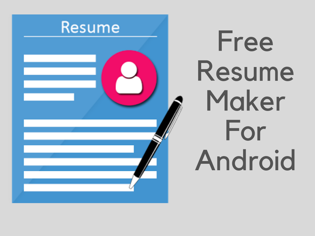 Free Resume Maker For Android Apk Download For Android