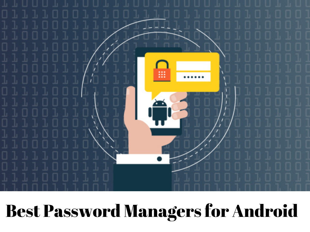 Download Best Password Managers for 2019 Download Now APK  For Android