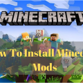 How To Install Minecraft Mods All Tips And Tricks