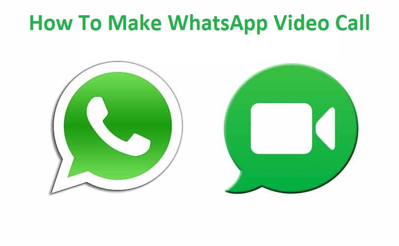 How To Make A WhatsApp Video Call