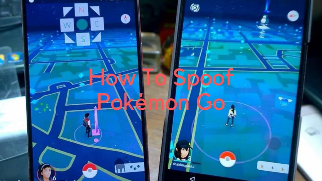 How To Spoof Pokémon Go