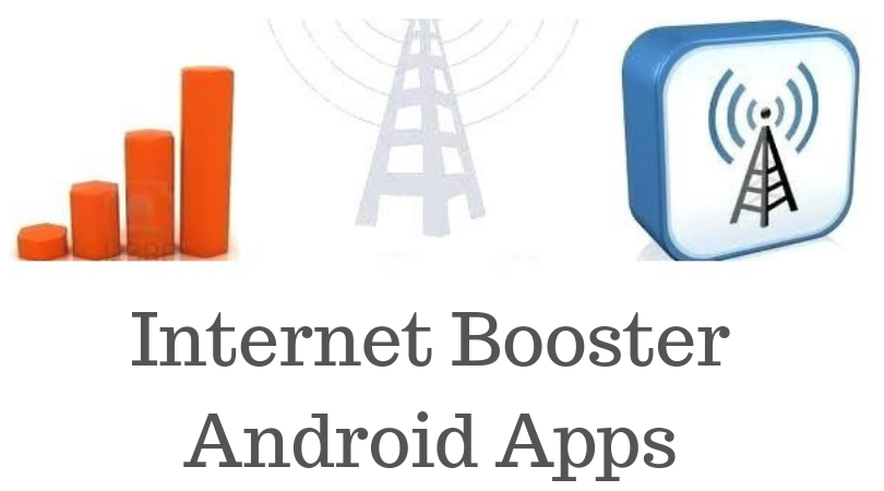 Internet Booster Android Apps