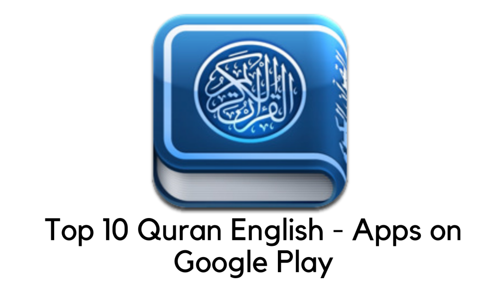 Best Quran English Apps