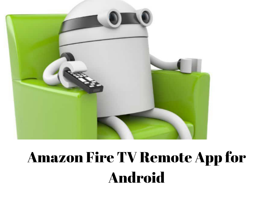 Amazon Fire TV Remote App for Android