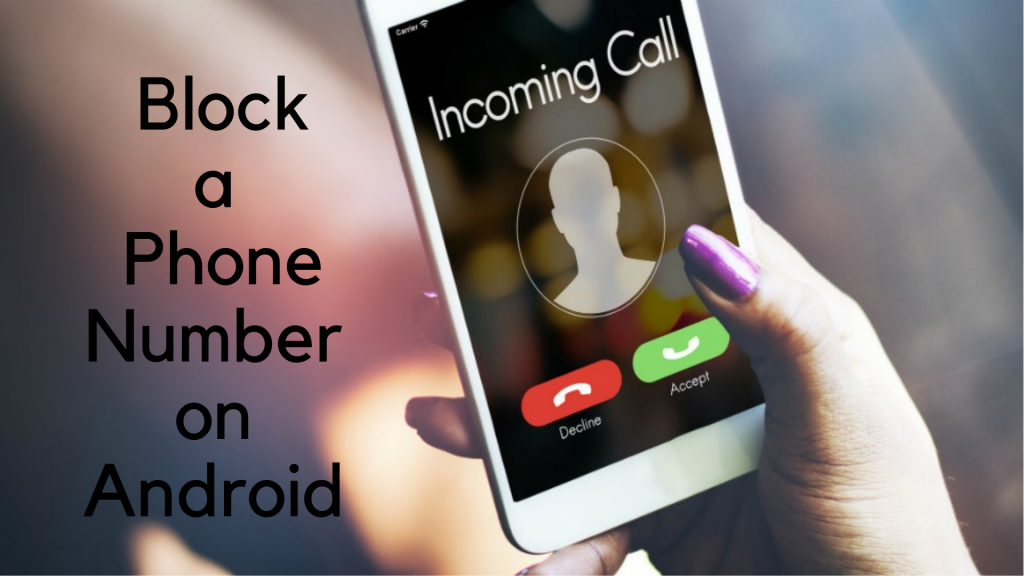 How to Block Phone Number