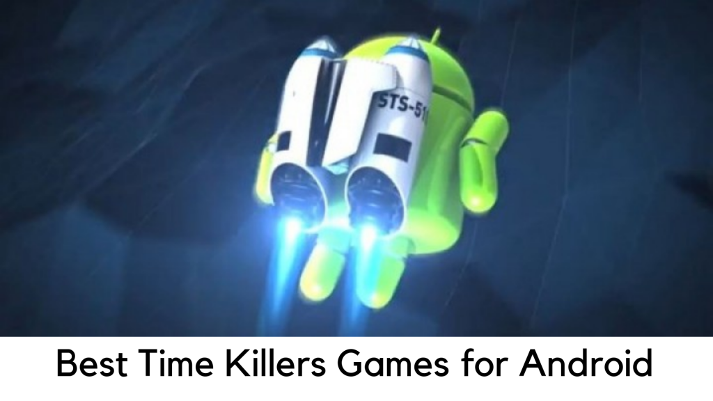 Best Time Killers Games