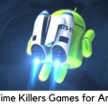 Best Time Killers Games for Android 2019