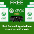 6 Best Android Apps to Earn Free Xbox Gift Cards