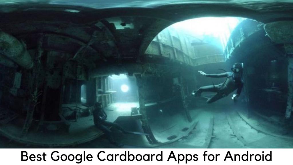 Najlepsze aplikacje Google Cardboard