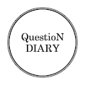 Questions Diary:One self-reflection question.